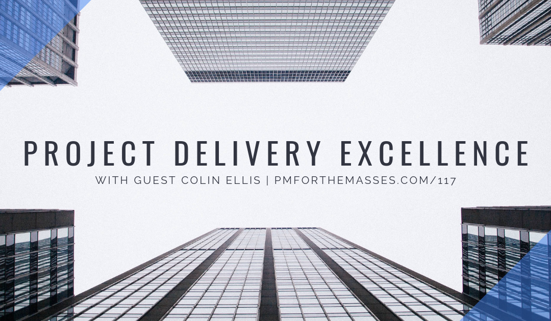 Episode 117: Project Delivery and Emotional Intelligence