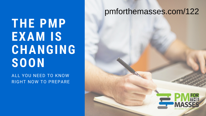 The PMP Exam is changing in 2020: All you need to know to prepare