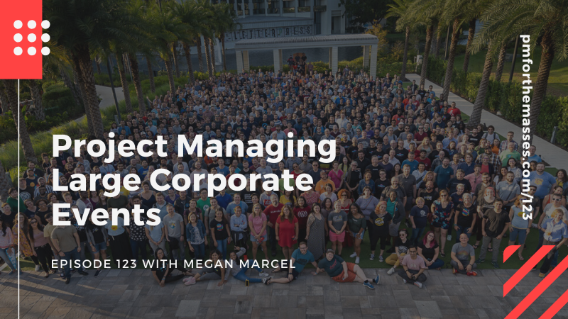 Project Managing Large Corporate Events