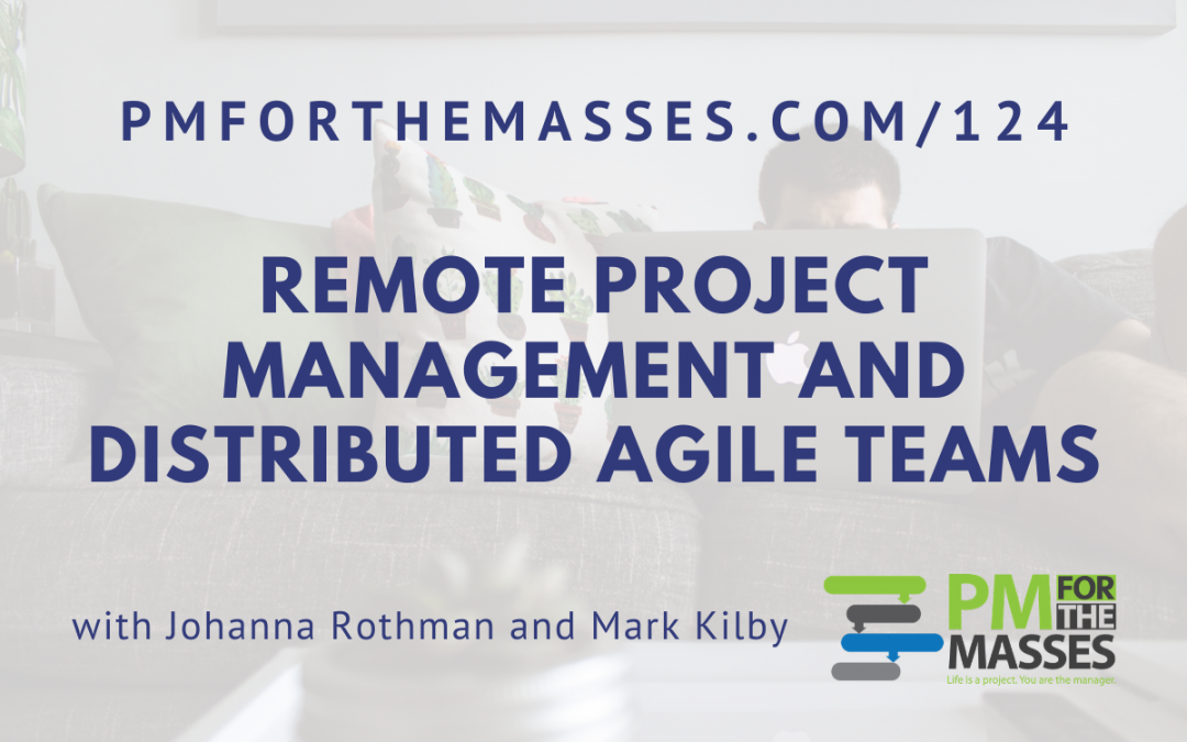 Remote Project Management and Distributed Agile Teams