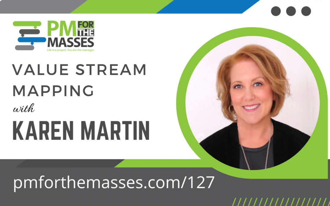 Value Stream Mapping with Karen Martin